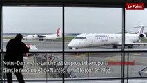L'aéroport de Notre-Dame-des-Landes expliqué en 1 minute
