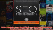 Download PDF  SEO for Bloggers Learn How to Rank your Blog Posts at the Top of Googles Search Results FULL FREE