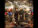 We Rollin -- Deep Jandu, J Hind, Sukhe -- New punjabi songs 2016