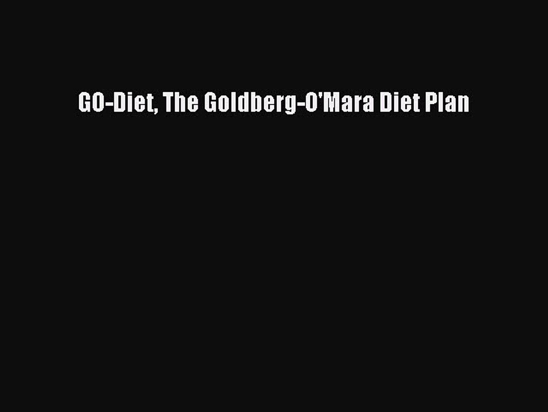 Download GO-Diet The Goldberg-O'Mara Diet Plan Ebook Free