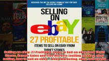 Download PDF  Selling on eBay 27 Profitable Items to Sell on eBay from Thrift Stores Garage Sales and FULL FREE