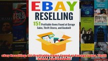 Download PDF  eBay Reselling 151 Profitable Items Found at Garage Sales Thrift Stores and Goodwill FULL FREE
