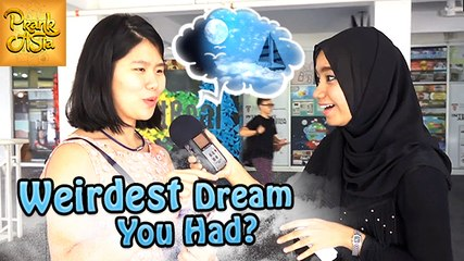 What Is Your Weirdest Dream? | Question To Strangers | Prank Asia