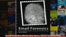 Download PDF  Email Forensics Eliminating Spam Scams and Phishing FULL FREE