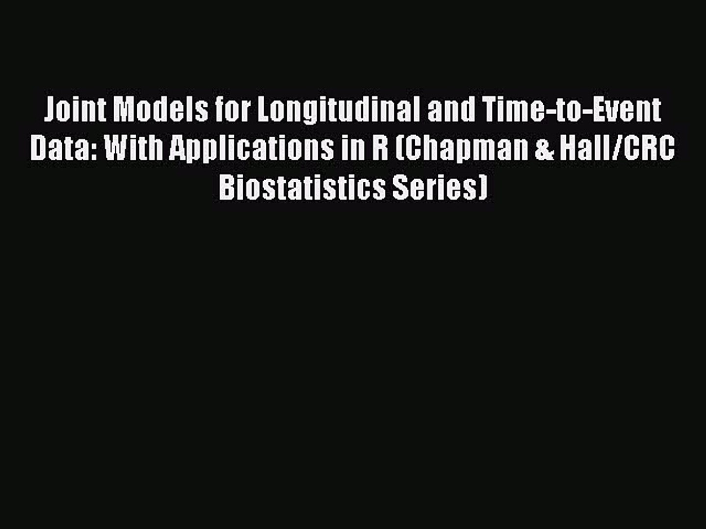 Joint models for longitudinal and time-to-event data : with applications in R