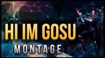 Hi Im Gosu MONTAGE - The Beast ADC - League of Legends