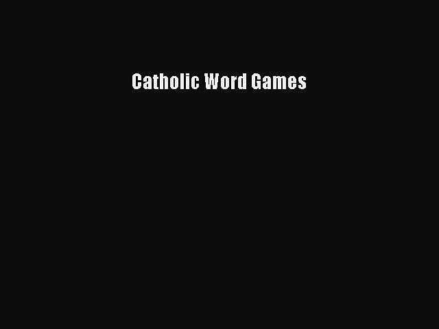 Download Catholic Word Games PDF Book free