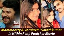 Mammootty & Varalaxmi Sarathkumar In Nithin Renji Panicker Movie