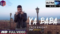Ya Baba [Full Video Song] Song By Zack Knight FT. Millind Gaba [Ultra-HD-2K] - (SULEMAN - RECORD)