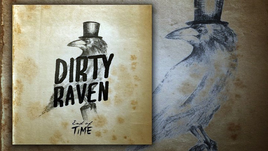 Dirty Raven - Hey you son