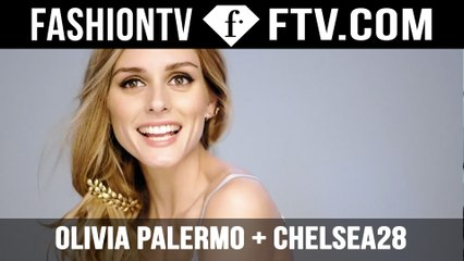 Olivia Palermo + Chelsea28 Behind The Scenes | FTV.com