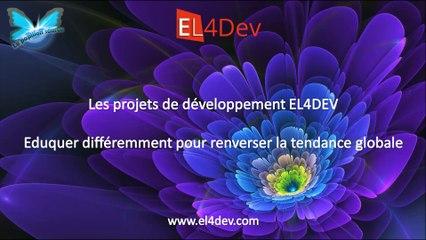 Comment changer le monde - EL4DEV – Eduquer différemment pour renverser la tendance