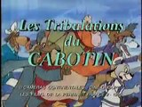 Générique des Tribulations du Cabotin