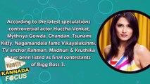 The Final Contestants Of Bigg Boss 3 | Sudeep | Huccha Venkat | Mythriya Gowda