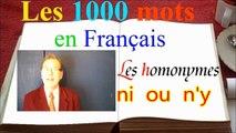1000 mots français : ny ni, une astuce facile par homonyme