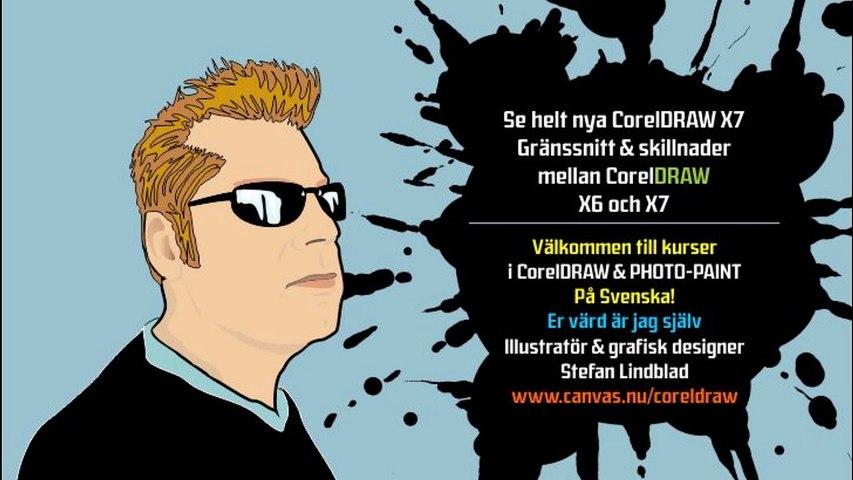 Gränssnitt & skillnader CorelDRAW X6 och X7 CorelDRAWkurser Jämför CorelDRAW X6 och X7 på svenska Stefan Lindblad
