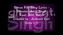 Gerua - Shah Rukh Khan - Kajol - Dilwale - Pritam - SRK Kajol Lyrics Arijit Singh Best Song 2015
