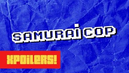 Samurai Cop | XPOILERS!