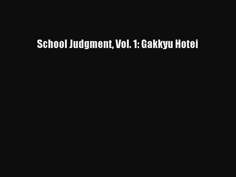 School Judgment Gakkyu Hotei 1 Vol
