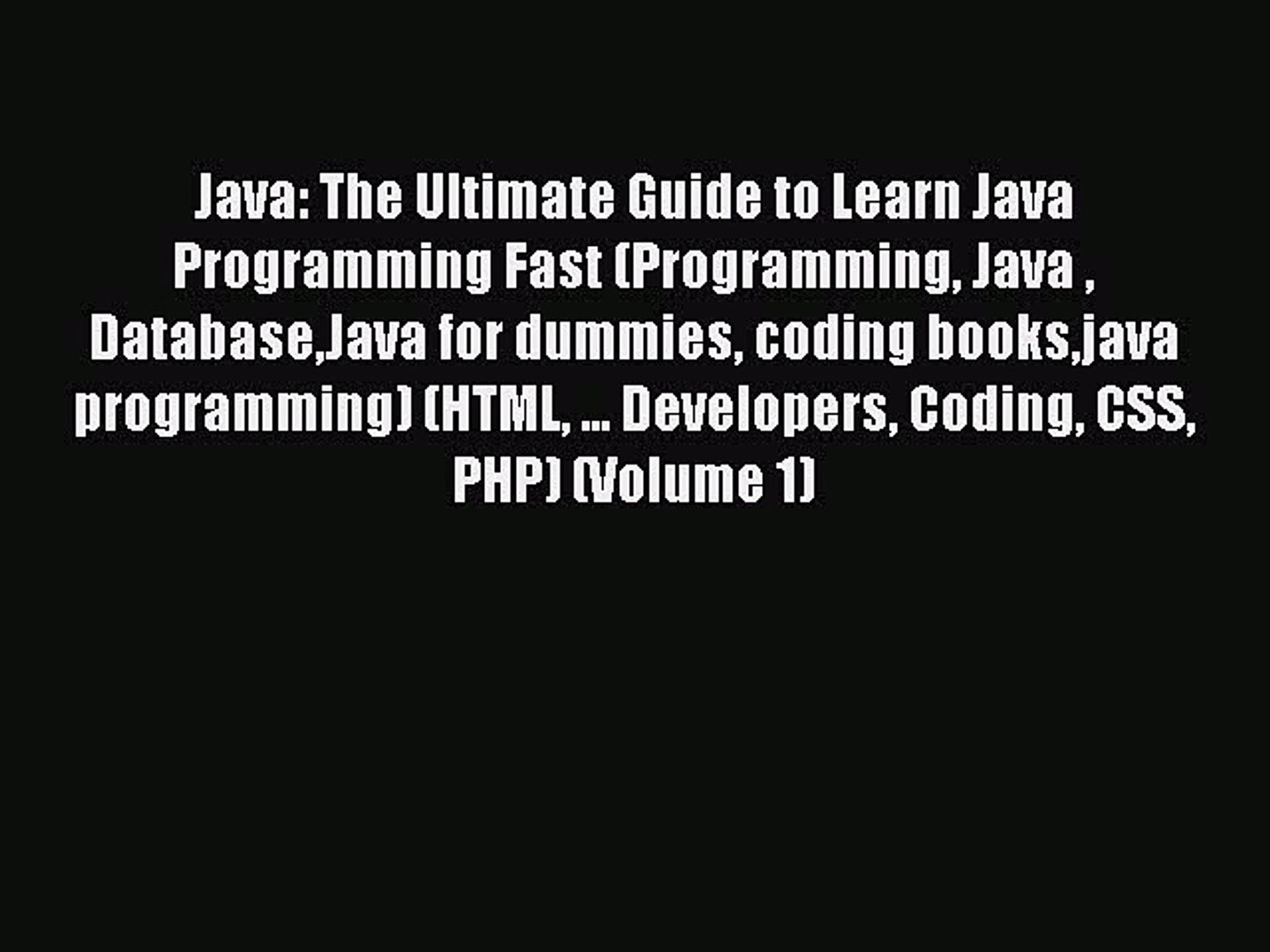 Read Java: The Ultimate Guide to Learn Java Programming Fast (Programming Java  DatabaseJava