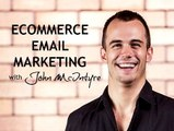 E2 - Ecommerce Email Marketing Tactics - 4 Common Mistakes You're Probably Making