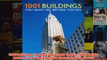 Download PDF  1001 Buildings You Must See Before You Die The Worlds Architectural Masterpieces FULL FREE