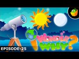 What Makes Sun And Moon Shine? - I Wonder Why - Amazing & Interesting Fun Facts Video For Kids