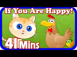 If You Are Happy And You Know It Clap Your Hands | And More Nursery Rhymes | 41 Minutes Compilation