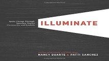 Illuminate  Ignite Change Through Speeches  Stories  Ceremonies  and Symbols