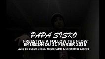 PAPA SISKO, NOSFERATOS & ERNESTO DI BARRIO - FREESTYLE FTF PART.2 (FOLLOW THE FLOW)
