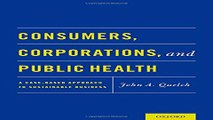 Consumers  Corporations  and Public Health  A Case Based Approach to Sustainable Business