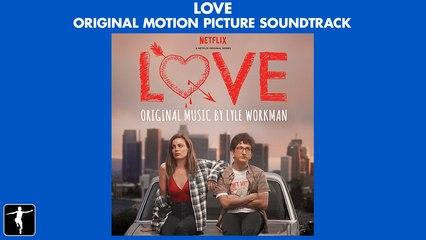 Love - Lyle Workman - Official Soundtrack Preview