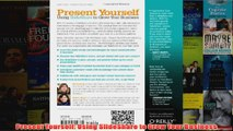 Download PDF  Present Yourself Using SlideShare to Grow Your Business FULL FREE