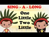 One Little Two Little | Sing a long | Animated English Songs | Cartoon Nursery Rhymes For Children