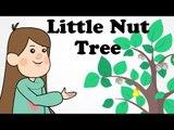 I had a Little Nut Tree | Cartoon Nursery Rhymes Songs For Children