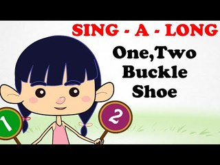 One Two Buckle | Sing a long | Cartoon Nursery Rhymes Songs For Children