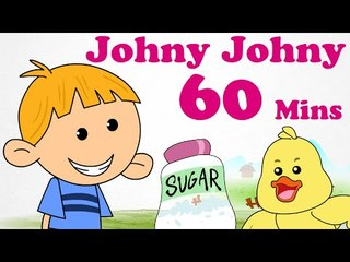 Johny Johny  | Plus Lots More Nursery Rhymes | 60 Minutes Compilation | Cartoon Songs For Kids