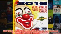 Download PDF  2016 Weird  Wacky Holiday Marketing Guide Your business marketing calendar of events FULL FREE