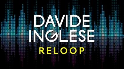 Davide Inglese - Reloop (Original Mix)