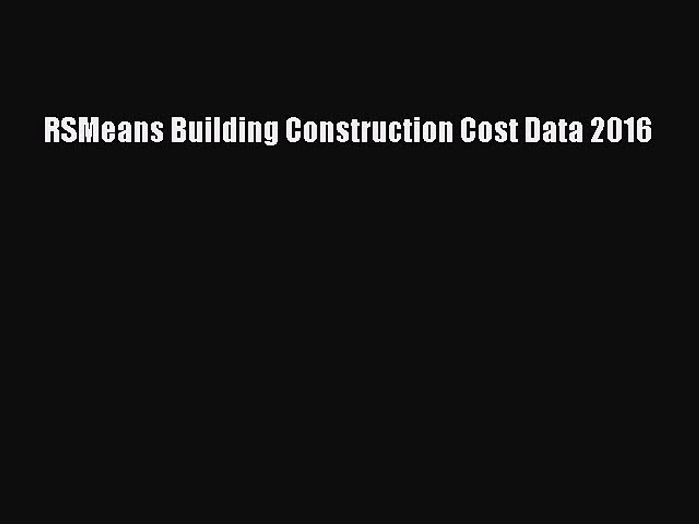 Download RSMeans Building Construction Cost Data 2016 PDF Free