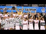 BASTIDORES SUB20 - FINAL LIBERTADORES - SPFC CAMPEÃO! | SPFCTV
