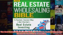 Download PDF  The Real Estate Wholesaling Bible The Fastest Easiest Way to Get Started in Real Estate FULL FREE