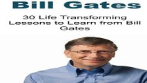Bill Gates  30 Life Transforming Lessons to Learn from Bill Gates  Bill Gates  Bill Gates Books