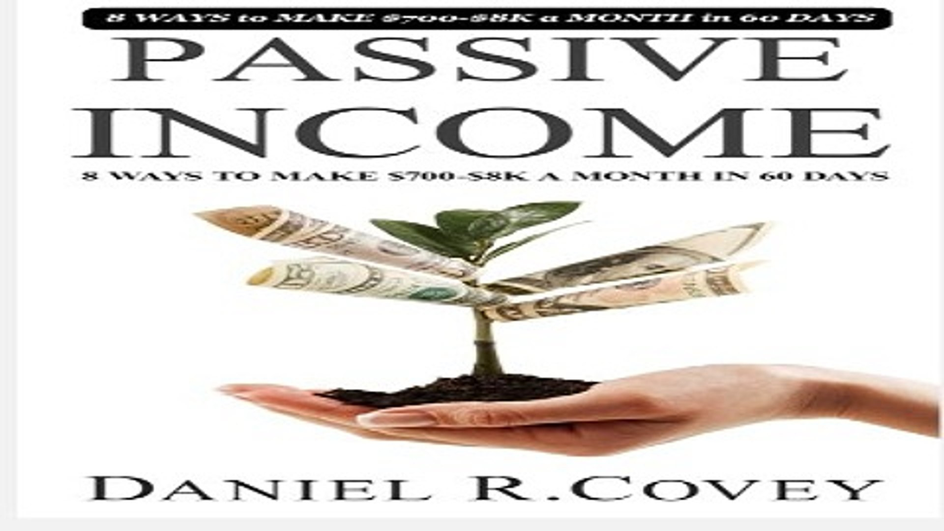 Passive Income  The Ultimate Guide to Make Passive Income and Master Sales Techniques  passive