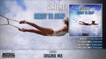 Slaterz - Ready To Jump (Original Mix) - Official Preview (Activa Records)