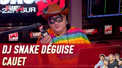 DJ Snake déguise Cauet - C'Cauet sur NRJ