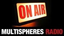 MULTISPHERES RADIO - Emission 7 - Play list évasion