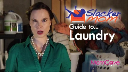 SLACKER MOM'S Guide to Laundry | MomCave | laundry tips hacks routine funny moms