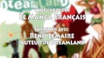 CHEF et BOIDIN - LE MANGA FRANCAIS - ENTRETIEN AVEC RENO LEMAIRE