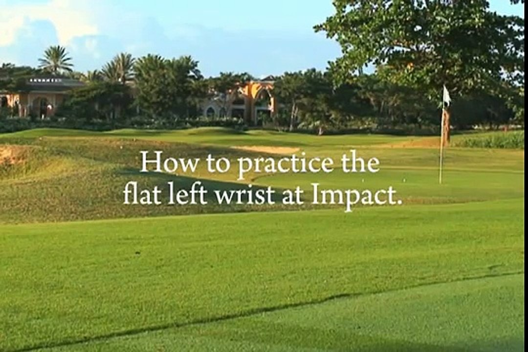 How to Practice the Flat Left Wrist at Impact
